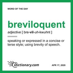 Word of the Day - breviloquent Unusual Words, Rare Words, Unique Words, New Words, Cool Words, English Vocabulary Words, English Words, Word Nerd, Words To Describe