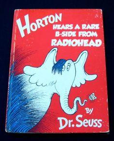 Horton hears a rare b-side from Radiohead.