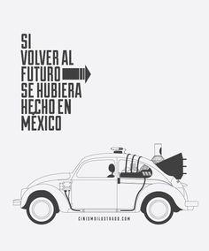 "Si ""Back to the past"" se hubiera hecho en México @Jorge Mazutis"