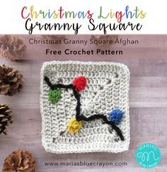 Christmas Lights Granny Square | Free Crochet Pattern | Lights made separately then sewn onto square | Part of the Christmas Granny Afghan Crochet Along