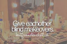 bucket list for bff | 786502_QG8raIUwk8Bc.jpg