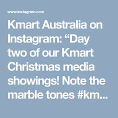 """Kmart Australia on Instagram: """"Day two of our Kmart Christmas media showings! Note the marble tones #kmartstyling #kmartaus #sneakpeek #christmas #living"""" • Instagram"""