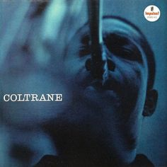 John Coltrane Quartette, The* - Coltrane at Discogs