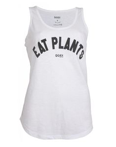 Eat Plants Tanktop - Shirt with clear message. The top has an loose fit and a great wearing organic cottonMade in Turkey Vegan Fashion, Ethical Fashion, Womens Fashion, Vegan Shopping, Vegan Clothing, Longsleeve, Vegan Lifestyle, Athletic Tank Tops, Organic Cotton