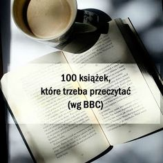 Matka Puchatka – blog Marzeny Gaczoł: Lista 100 książek BBC, które trzeba przeczytać 30 Day Writing Challenge, Books To Read, My Books, Relationship Books, Book Aesthetic, Study Motivation, Book Nooks, Bbc, Little Books
