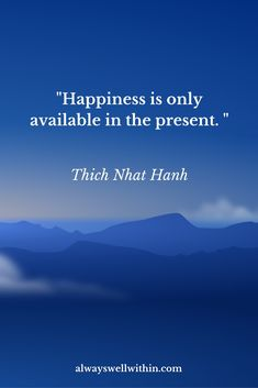 Thich Nhat Hanh quote | Happiness