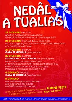 Tutti gli eventi di Natale e Capodanno a Tualis.  Christmas and New Year's Eve in Tualis hamlet.