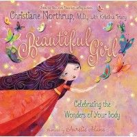 """Beautiful Girl: Celebrating the Wonders of Your Body (just one of the many awesome books on A Might Girl's """"Body Image"""" list)"""