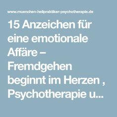15 Anzeichen für eine emotionale Affäre – Fremdgehen beginnt im Herzen , Psychotherapie und Paartherapie, München, Planegg, Martinsried