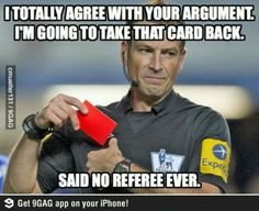 Negotiating with referee doesn't work