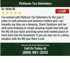 I've worked with Platinum Tax Defenders for the past 2 years on both personal and business...