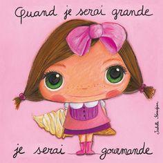 """Tableau d'Isabelle Kessedjian """"Quand je serai grande, je serai Gourmande"""" - Le Coin des Créateurs"""