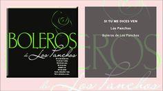 Los Panchos - Si Tu Me Dices Ven (Single Oficial)