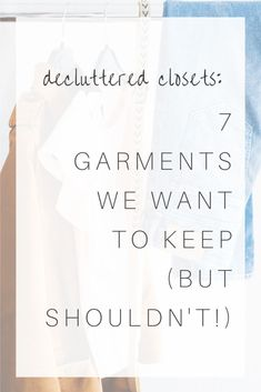 When it comes to our wardrobes, the most sustainable practice is to wear what we already own. Donating clothes contributes to textile pollution; as such, it's prudent to wear + re-wear our garments until they're thoroughly worn out.But what if we have a closetful of items we simply aren't wearing? Inside: Exactly which clothes to declutter, and how to do it. Cleaning Out Closet, Cleaning Tips, Minimalist Wardrobe, Minimalist Living, Current Fashion Trends, Hard Truth, Best Mom, How To Take Photos, Getting Organized