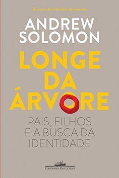 Longe da árvore: Pais, filhos e a busca da identidade por Andrew Solomon https://www.amazon.com.br/dp/B00FEGT8QC/ref=cm_sw_r_pi_dp_npX9wbNCWC0MM