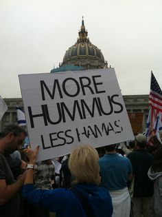 I took this photo at a pro-Israel, anti-war rally and my whole family enjoyed this particular sign. Hamas, the terrorist group in Gaza, and the IDF had been at launching rockets back and forth during the summer of 2014. There was a lot of controversy around this war, mostly because of the skewed perspective of what was going on. Hamas hid behind its civilians and pretended to be part of the victims. Not the case.