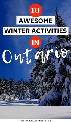 10 Awesome Ways to Enjoy Winter in Ontario ⋆ The World As I See It Alberta Canada, Quebec, Canada Destinations, Holiday Destinations, Vacation Destinations, Vacation Spots, Canadian Travel, Canadian Rockies, Canadian Food