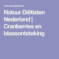 Natuur Diëtisten Nederland   Cranberries en blaasontsteking