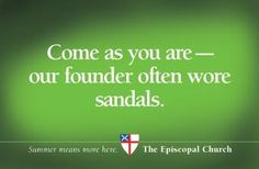 Yes, come, worship and engage yourself in the service of others among friends.