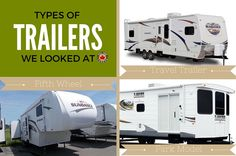 Types of RV Trailers that we looked at.