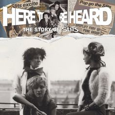 The Slits- 'Here To Be Heard : The Story Of The Slits' / new release date for DVD 11.05.18