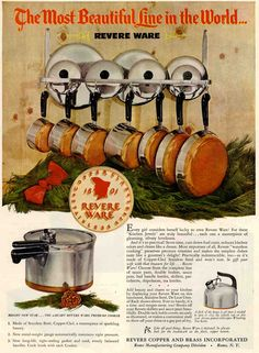 Revere Ware ~ made in my hometown by my uncles and grandfather and still the best cookware I own :-) Retro Advertising, Vintage Advertisements, Vintage Ads, Vintage Stuff, Best Memories, Childhood Memories, Revere Ware, Vintage Appliances, Christmas Ad