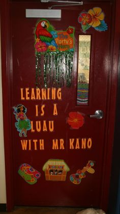 teacher appreciation door decoration - learning is a luau with _____