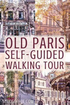 The only Paris walking tour youll ever needed Free selfguided old and vintage Paris walking guide Highlights include Île de la Cité Latin Quarter Le Marais Paris Travel Guide, Europe Travel Tips, European Travel, Travel Packing, Budget Travel, Travel Tours, Packing Tips, Travel Ideas, Vintage Paris