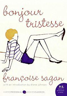 Bonjour Tristesse: A Novel by Francoise Sagan http://www.amazon.com/dp/0061440795/ref=cm_sw_r_pi_dp_5Ei-vb02BT41Y