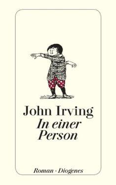 In einer Person (detebe): Amazon.de: John Irving, Hans M. Herzog, Astrid Arz: Bücher