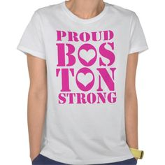 Proud Boston Strong T Shirt