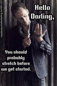 Tom Hiddleston: Hello Darling