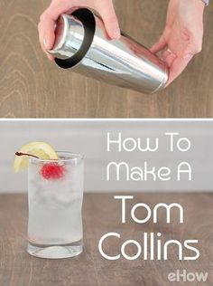 Gin drink Lime Juice - How to Make a Tom Collins. Fruity Cocktails, Refreshing Drinks, Cocktail Drinks, Simple Gin Drinks, Cocktail Glass, Summer Drinks, Mixed Drinks, Blackberry Wine, Strawberry Wine