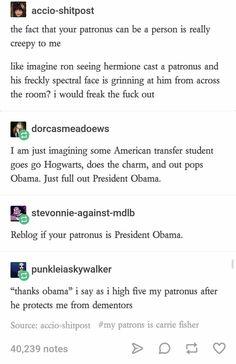 My patronus is definitely Obama