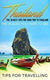 Free Kindle Book -   Thailand: Thailand Travel Guide: The 30 Best Tips For Your Trip To Thailand - The Places You Have To See (Thailand, Bangkok, Chiang Mai, Koh Phangan, Phuket Book 1) Check more at http://www.free-kindle-books-4u.com/travelfree-thailand-thailand-travel-guide-the-30-best-tips-for-your-trip-to-thailand-the-places-you-have-to-see-thailand-bangkok-chiang-mai-koh-phangan-phuket-book-1/
