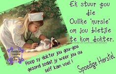 Get Well Soon Messages, Sympathy Messages, Good Night Quotes, Afrikaans, Wish, Prayers, Self, Thoughts, Words