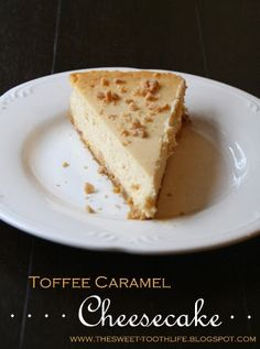 The Sweet {Tooth} Life: Toffee Caramel Cheesecake Great Desserts, No Bake Desserts, Delicious Desserts, Dessert Recipes, Yummy Food, Caramel Cheesecake, Cheesecake Recipes, Yummy Treats, Sweet Treats