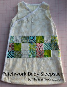 handmade baby sleep sack (pattern link included)