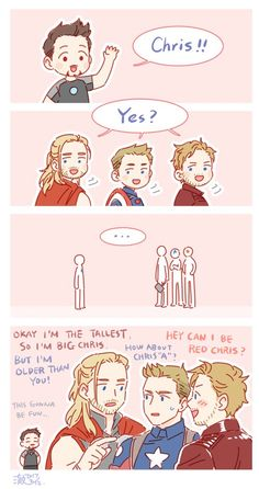 Robert Downey Jr. (Tony Stark), Chris Hemsworth (Thor), Chris Evans (Steve Rogers), Chris Pratt (Peter Quill)