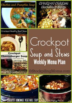 Crockpot Soup and Stews Weekly Menu Plan to help save time and money in the kitchen this week on your family's dinners!