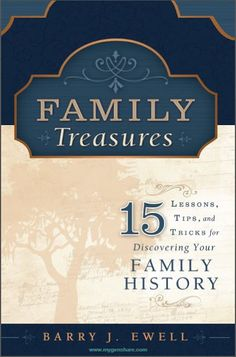 Genea-Musings: Barry Ewells Family Treasures eBook is Available for FREE