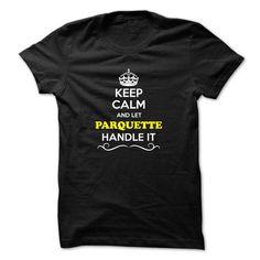 cool PARQUETTE hoodie sweatshirt. I can't keep calm, I'm a PARQUETTE tshirt