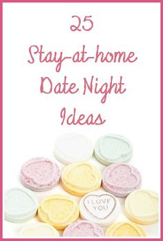 Stay-at-home Date Night Ideas - great ideas for when you can't afford a babysitter!