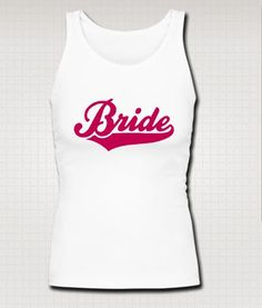 Have to get this with matching Bridesmaids shirts :)