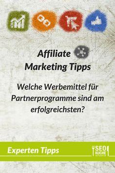 Tipps für dein Affiliate Marketing: Welche Werbemittel für Partnerprogramme sind am erfolgreichsten?