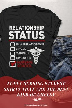 Funny Nursing Student Shirts That Are the Best Kind of Cheesy. Find a shirt that sums up how you feel about nursing school! These are the best nursing student shirts - cheesy, funny, and totally you! #thenerdynurse #nurse #nurses #nursingstudent #nursetshirts #giftsfornurses Nursing School Humor, Funny Nursing, Nurse Humor, Nurse Gifts, Nursing Students, You Funny, Nurses, Nerdy, How Are You Feeling