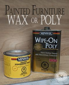 The best tips on when to wax and when to poly your painted furniture!