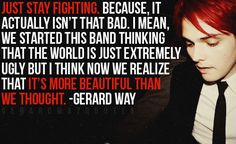 gerard way quotes   Just a Few Gerard Way Quotes :)