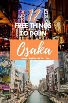 If you're going to Osaka and want to do a lot of exploring without spending a single penny, this post is for you! Find 12 free things to do in Osaka in this article. Japan Travel Tips, Bali Travel, Kyoto, Japan On A Budget, Japon Tokyo, Free Things To Do, Koh Tao, Travel Guides, Travel Inspiration