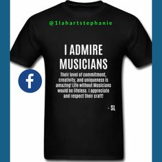 Clothes Quotes Music - I Admire Musicians Music Quotes Men& Tshirt Clothing by Stephanie Lahart Men& TShirt. Sing And Songwriter, Musician Quotes, Urban Outfitters Clothes, Country Lyrics, Inspirational Music, Unique Quotes, T Shirts With Sayings, Musicians, Clothes Quotes